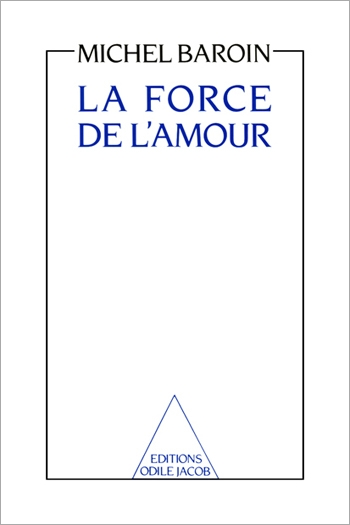 Force de l'amour (La)