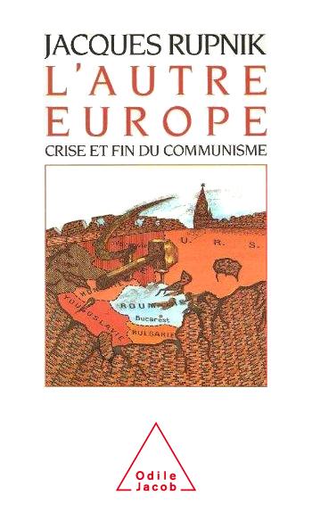 Autre Europe (L') - Crise et fin du communisme