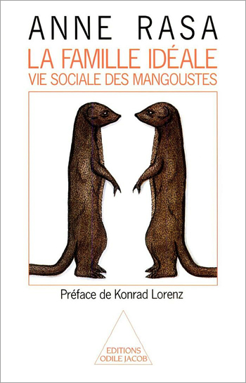 Ideal Family (The) - The Social Life of Mongeese