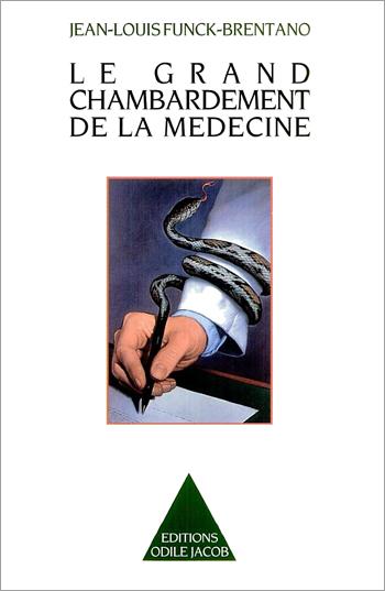 Grand Chambardement de la médecine (Le)