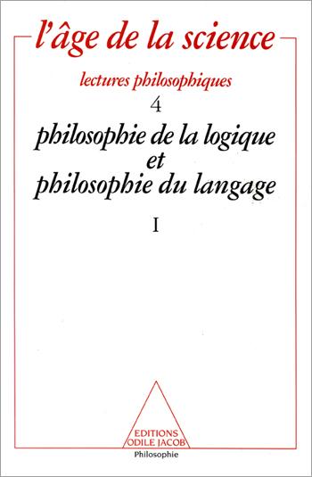 Philosophie de la logique et philosophie du langage (1)