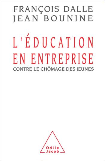 Éducation en entreprise (L') - Contre le chômage des jeunes