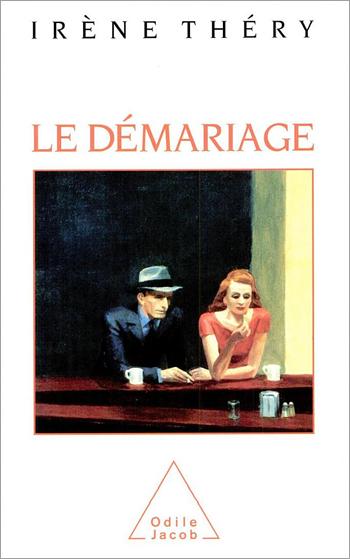 Démariage (Le) - Justice et vie privée