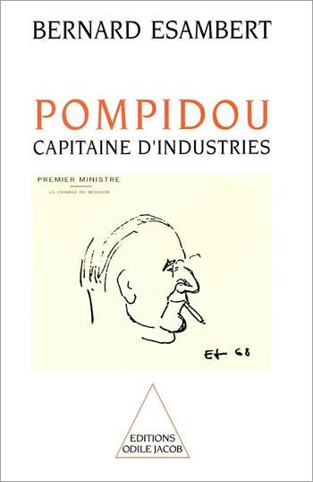 Pompidou, capitaine d'industries