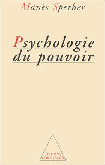 Psychologie du pouvoir