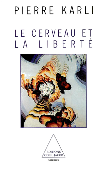 Cerveau et la Liberté (Le)