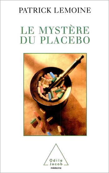 Mystery of the Placebo (The)