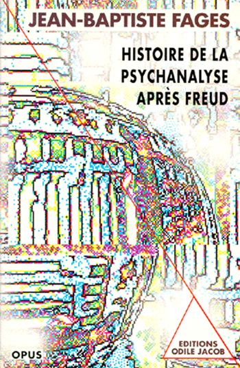 History of Psychoanalysis after Freud (New Edition)