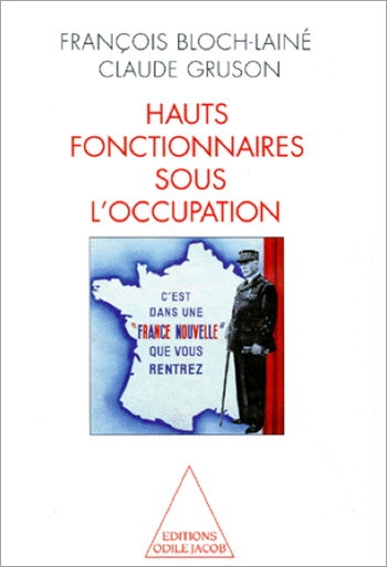 Hauts Fonctionnaires sous l'Occupation