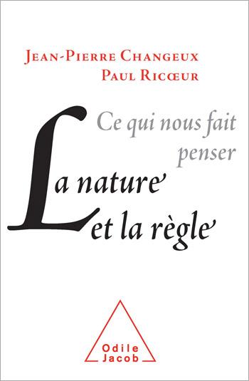 Nature et la Règle (La) - Ce qui nous fait penser