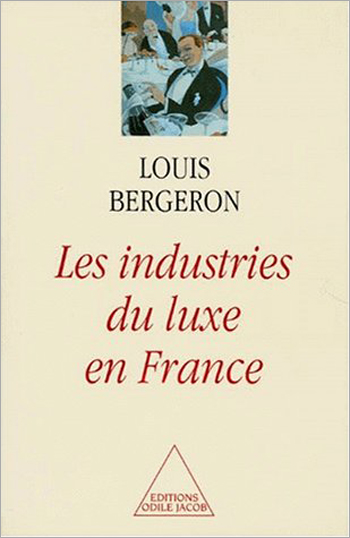 Industries de luxe en France (Les)