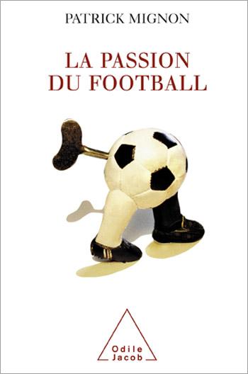 Passion du football (La)