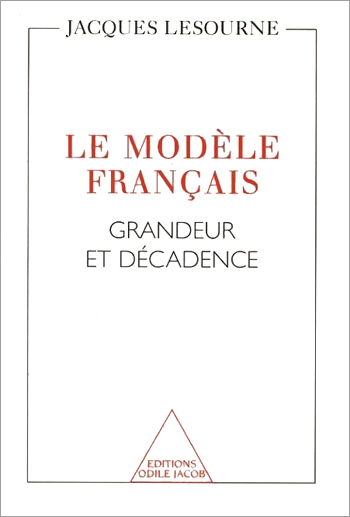 French Model (The) - The Rise and Fall