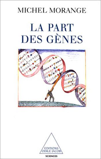 Part des gènes (La)