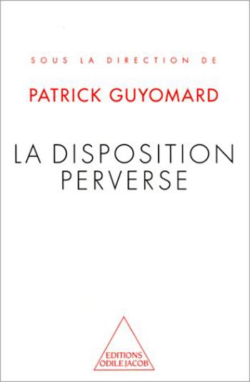 Tendency for Polymorphe Perverse Behaviour (The)