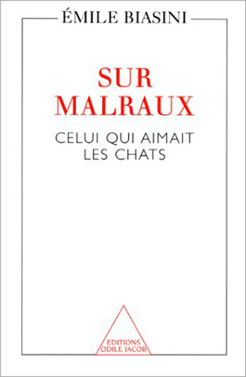 About Malraux - The Man Who Loved Cats
