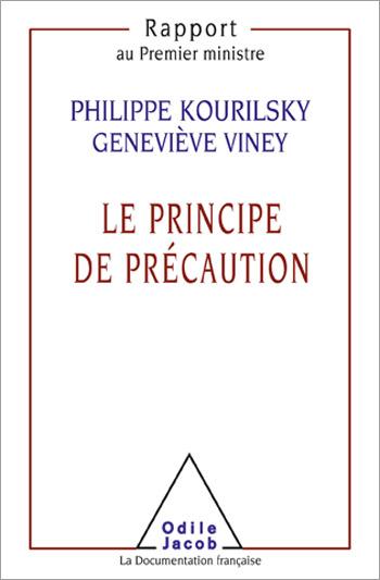 Principe de précaution (Le)