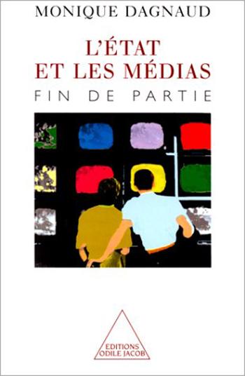 État et les Médias (L') - Fin de partie