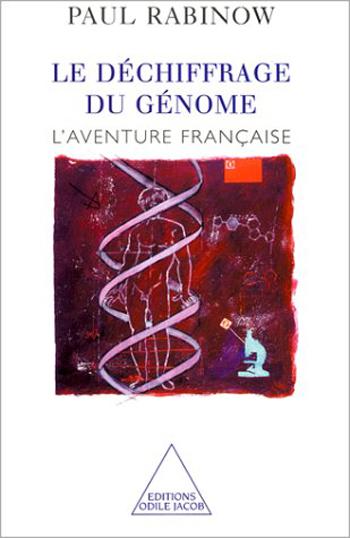 Déchiffrage du génome (Le) - L'aventure française