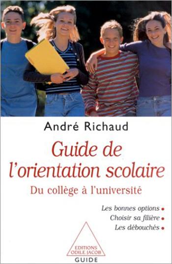 Guide de l'orientation scolaire - Du collège à l'université