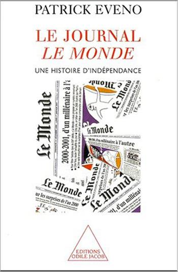 Journal Le Monde (Le) - Une histoire d'indépendance