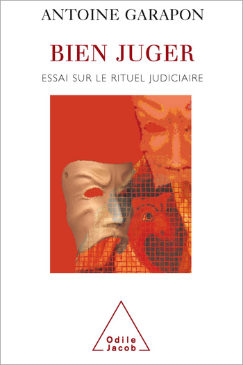 Judging Well - An Essay on the Judicial Ritual