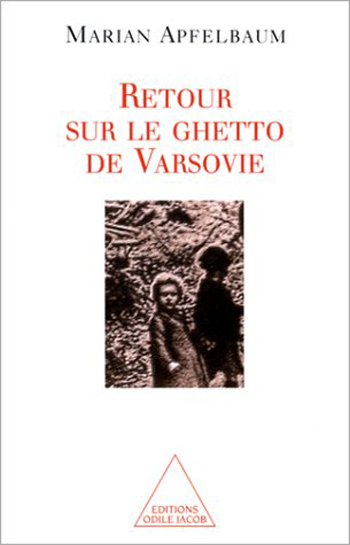 Warsaw Ghetto Revisited (The)