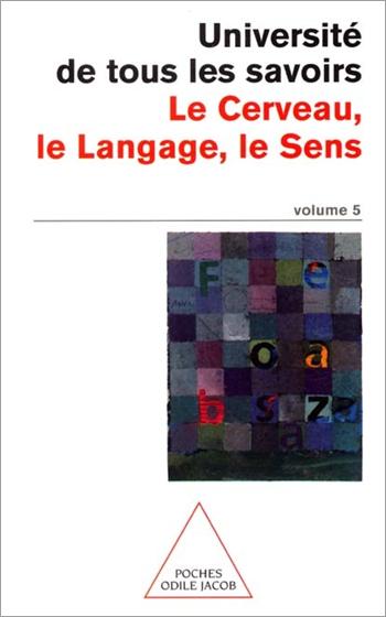 Cerveau, le Langage, le Sens (Le) - N°05