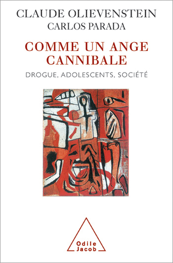 Like A Cannibalistic Angel - Drugs, Adolescents and Society