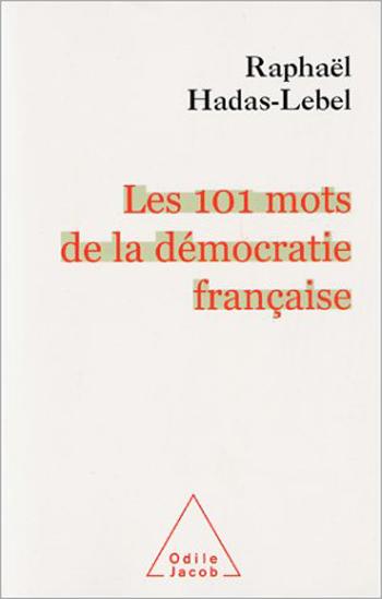 101 Words of Democracy (The)