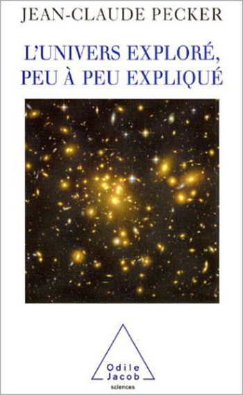 Univers exploré, peu à peu expliqué (L')