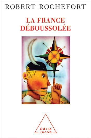 France déboussolée (La)