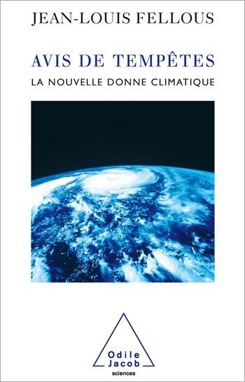 Avis de tempêtes - La nouvelle donne climatique