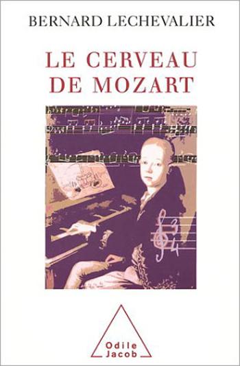 Cerveau de Mozart (Le)