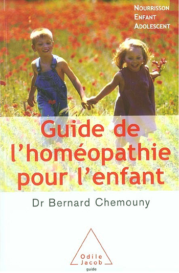 A Guide to Homeopathy for Children - Infants, Children and Adolescents