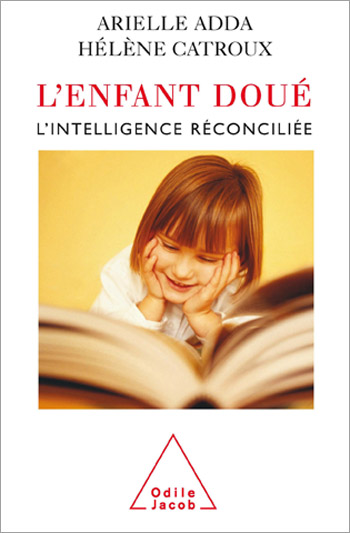 Gifted Child (The) - Reconciling Intelligence