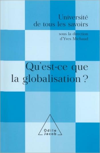 Qu'est-ce que la globalisation ? - (Volume 12)