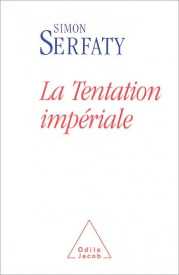 Tentation impériale (La)