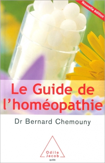 Guide to Homeopathy (The) - New, revised edition