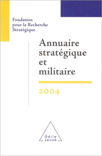 Annuaire stratégique et militaire 2004