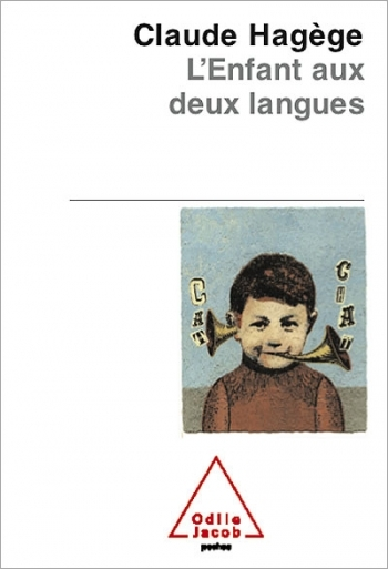 Child who speaks two languages (The)