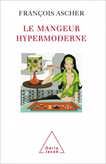 Mangeur hypermoderne (Le)