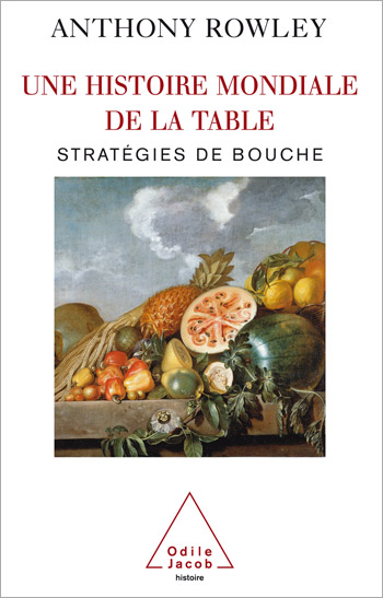 A World History of Food: Tasteful Tactics