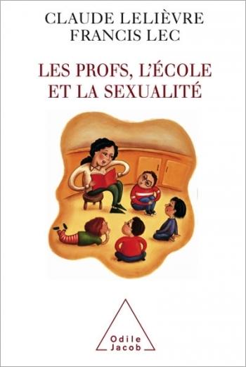 Profs, l'École et la Sexualité (Les)