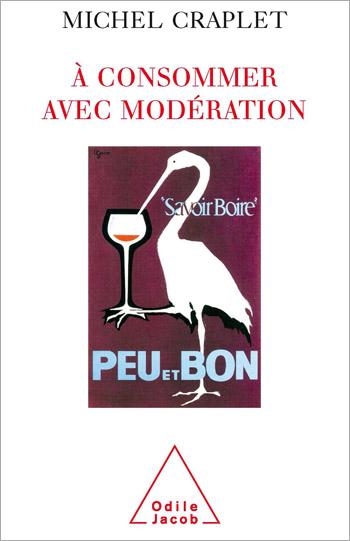 À consommer avec modération - Alcool et dépendance