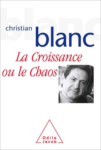 Croissance ou le chaos (La)