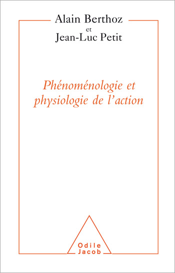 Phenomenology and Physiology of Action
