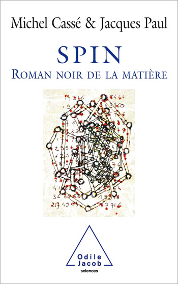 Spin - A Scientific Thriller about Matter
