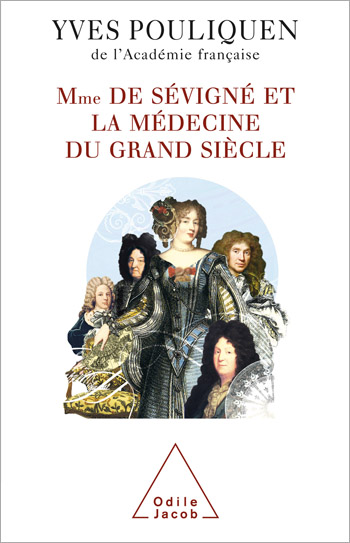 Madame de Sévigné and Medicine