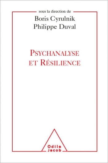 Psychoanalysis and Resilience